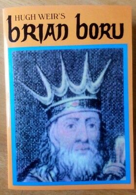 Hugh Weir - Brian Boru High King PB Biography 2002 SIGNED Irish History