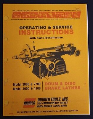 Ammco Brake Lathe Operation, Service & Parts Manual Models  3000 4000 4100 7700