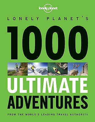 1000 Ultimate Adventures by Lonely Planet (Paperback, 2013)