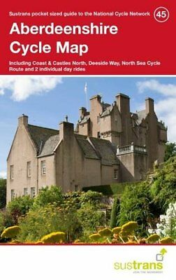 Aberdeenshire Cycle Map 45: Including Coast & Castles North, Deeside Way, North