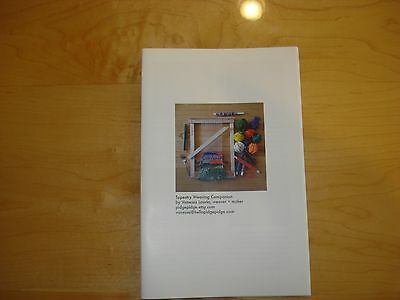 Tapestry Weaving Companion Booklet