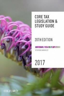 Core Tax Legislation and Study Guide by Stephen Barkoczy.