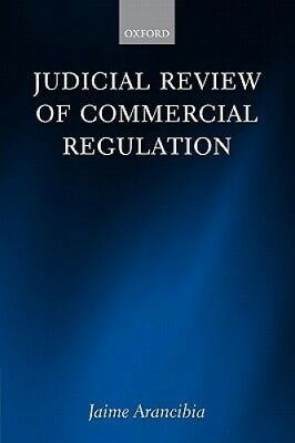 Judicial Review of Commercial Regulation by Jaime Arancibia.