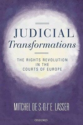 Judicial Transformations: The Rights Revolution in the Courts of Europe.