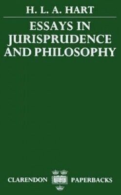 Essays in Jurisprudence and Philosophy by H. L. A. Hart.