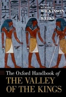 The Oxford Handbook of the Valley of the Kings (Oxford Handbooks).