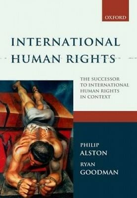 International Human Rights by Philip Alston.