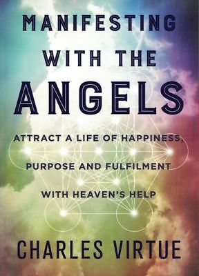 Manifesting With The Angels by Charles Virtue NEW