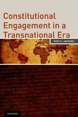 Constitutional Engagement in a Transnational Era by Vicki C. Jackson.