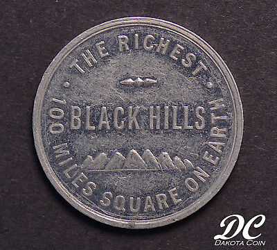 BLACK HILLS HOMESTAKE Richest 100 Miles Square On Earth Oct. 1901 Token ~ NR!!!