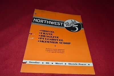 Northwest Engineering Model 5 Shovel Crane Dragline Pull Dealer's Brochure RPMD