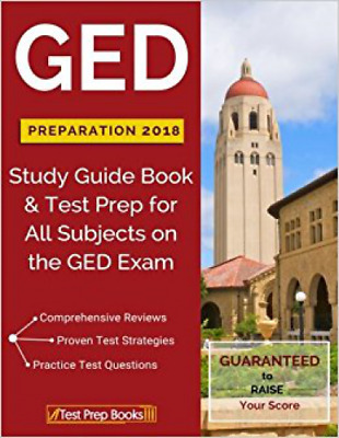 GED Preparation 2018 All Subjects: Exam Preparation Book & Practice Test Questio