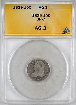 1829 Capped Bust Early Silver Dime JR-7 10C - ANACS AG3 -