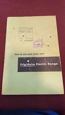 Vintage How To Use & Enjoy your Frigidaire Electric Range 1952 -52 pages