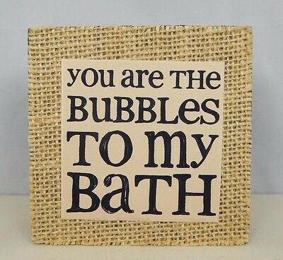 You Are The Bubbles To My Bath Inspirational Box Sign By Blossom