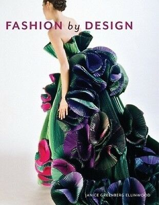 Fashion by Design by Janice G. Ellinwood.