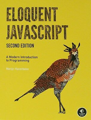 ELOQUENT JAVA SCRIPT : A Modern Introduction to Programming ~~ By M. Haverbeke