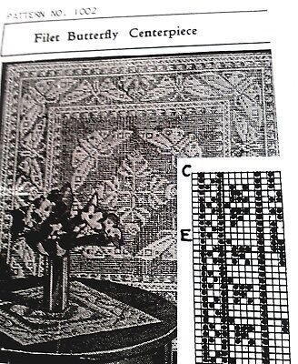 1002 Antique FILET BUTTERFLY CENTERPIECE Pattern to Crochet (Reproduction)