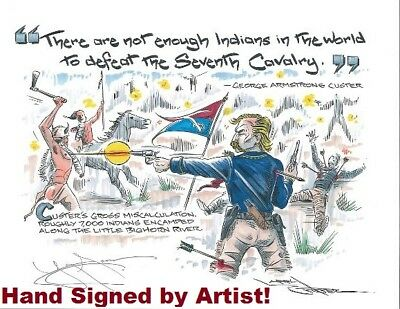 NEW 1st Time Offered Signed Print General Custer 7th Cavalry Goes Down Fighting