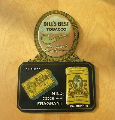 Early Vintage Dill'S Embossed Tobacco Advertising Tin Sign