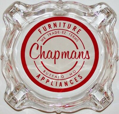 Vintage glass ashtray CHAPMANS FURNITURE APPLIANCES Buffalo Missouri n-mint cond