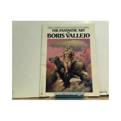 The Fantastic Art of Boris Vallejo. Introduction by Lester Del Rey. Vallejo, Bor