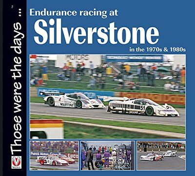 Endurance Racing at Silverstone in the 1970s & 1980s (Chas Parker) | Veloce Publ