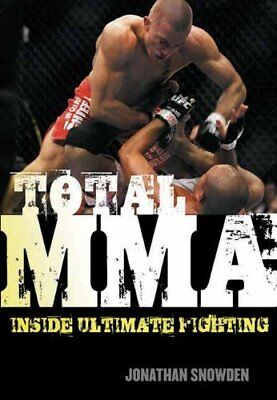 Total MMA: Inside Ultimate Fighting (Jonathan Snowden) | ECW Press,Canada