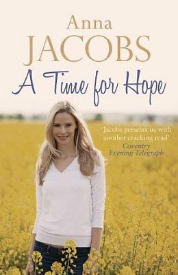 Anna Jacobs __ A Time For Hope __ Brand New __ Freepost Uk