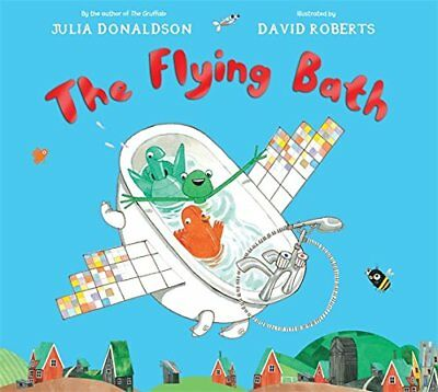 The Flying Bath by Julia Donaldson NEW Paperback Children Bedtime Story Book
