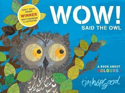 Wow Said the Owl - Early Years Award Winner - Book About Colours - Pre school