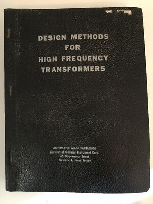 Design Methods For High Frequency Transformers-Design Manual For I.F Transformer