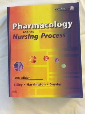 Pharmacology And The Nursing Process. Edition By Harrington And Lilley