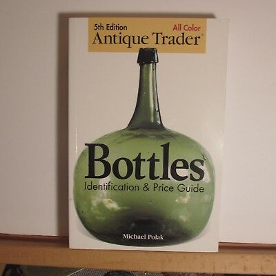 """Reference Book """"Bottles Identification & Price Guide"""" Softcover Book"""