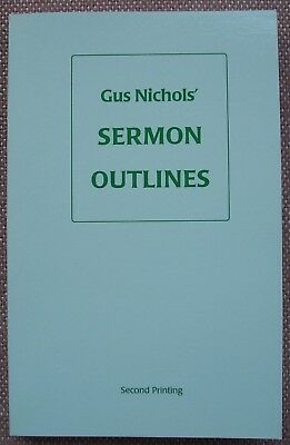 SERMONS OF GUS Nichols ~ Great Preachers Today Church of Christ ~ HB