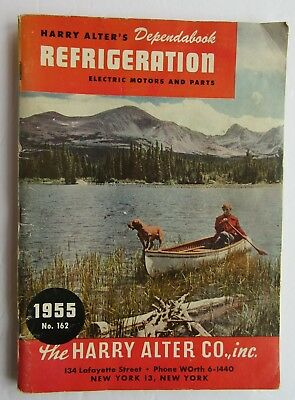 Harry Alter Co  Guide For Refrigeration Electric Motors & Parts  # 162  c 1955