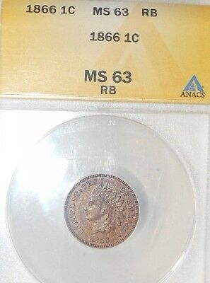 1866 1C RB Indian Cent ANACS MS63RB ~REAL NICE RED-BROWN WORTH A LOOK~