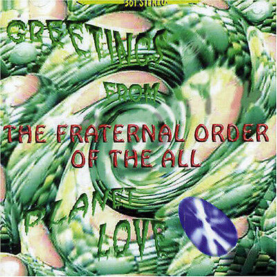 Fraternal Order Of The All ‎– Greetings From Planet Love (NEW CD, 1997)