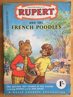 RUPERT Adventure Series No 25 Rupert & The French Poodles JUNE 1955 VG