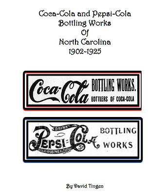 Coca-Cola and Pepsi-Cola Book - Bottling Works of North Carolina