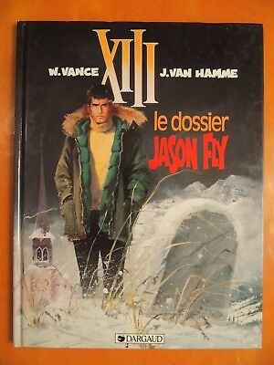 XIII Tome 6. Le dossier Jason Fly. W. Vance & J. Van Hamme. Dargaud