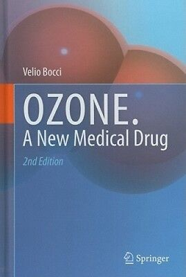 Ozone: A New Medical Drug by Velio Bocci.