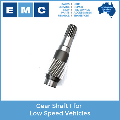 Gear Shaft I for Low Speed Vehicles