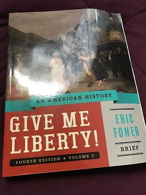 Give me liberty an american history brief fifth edition by eric give me liberty vol 2 an american history brief by eric foner fandeluxe Image collections