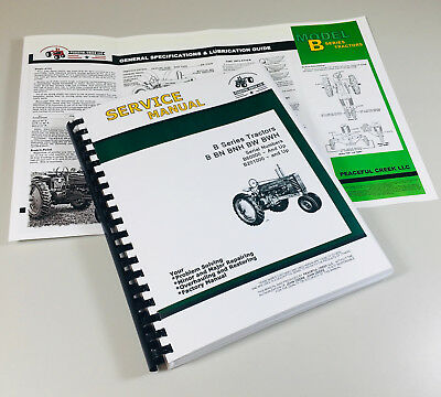 Service Manual For John Deere B Bn Bw Bwh Bnh Styled Tractor Repair Ovhl Sm2004