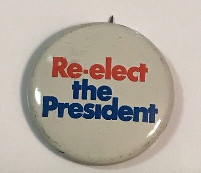 Vintage 70's Nixon Campaign button Reelect the president