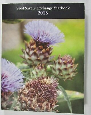 Seed Savers Exchange Yearbook 2016 Whealy Paperback 679 Pages Organic Gardening