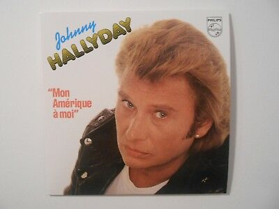 ☆ JOHNNY HALLYDAY ☆ MON AMERIQUE A MOI + 1 TITRE EN ITALIEN ( CD du 45 Philips)