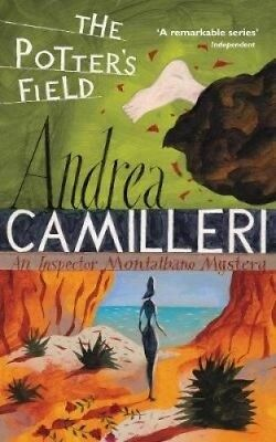The Potter's Field (Inspector Montalbano mysteries) by Andrea Camilleri.