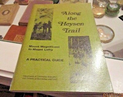 Along The Heysen Trail. Mount Magnificent To Mount Lofty. A Practical Guide.